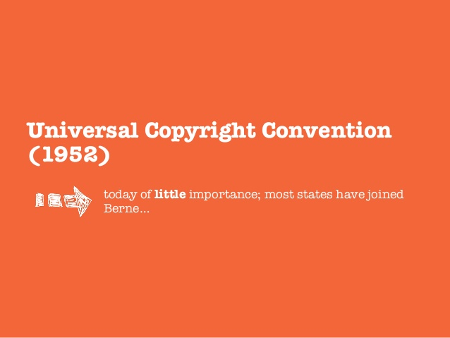 The Universal Copyright Convention (1952)