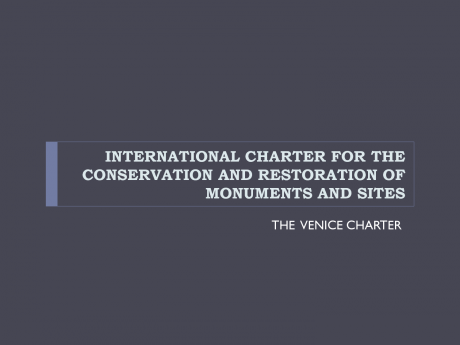 the role of the venice charter in architectural conservation